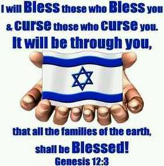 "Israel, the apple of God's eye. God's Word tells us, as Gentiles, to bless Israel and He will bless us. I give an ""Honor Israel"" offering monthly and God has blessed me in so any ways for doing so."