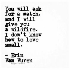 """Find and save images from the """"Erin Van Vuren"""" collection by Erika (Tallulah_Belle) on We Heart It, your everyday app to get lost in what you love. Poetry Quotes, Sad Quotes, Great Quotes, Quotes To Live By, Love Quotes, Poetry Poem, Qoutes, Random Quotes, Awesome Quotes"""