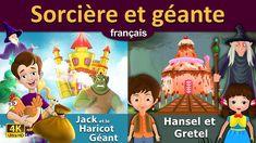 Sorcière et géante - Hansel et Gretel - Jack et le Haricot Géant - 4K UH...