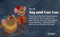 Jaq and Gus Gus - Which Disney Sidekick are You? - Zimbio -- so happy I got them <3