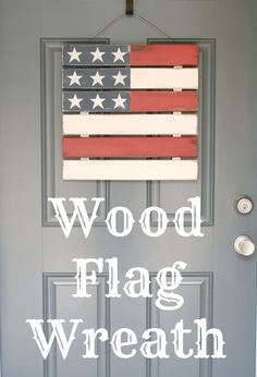 wood flag wreath - maybe use paint stir sticks from the hardware store?