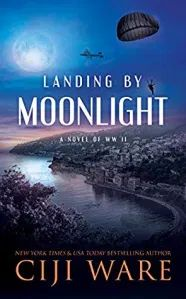 Buy Landing by Moonlight: A Novel of WW II by Ciji Ware and Read this Book on Kobo's Free Apps. Discover Kobo's Vast Collection of Ebooks and Audiobooks Today - Over 4 Million Titles!
