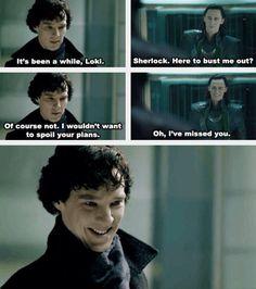 Sherlock and Loki... Loki and Sherlock... I'm just... I want it. I don't know why, but I do.