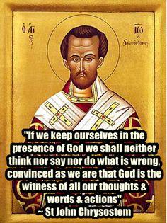 St John Chrysostom on God's presence www.religiousbookshelf.org