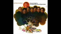 """NO 8 - Express Yourself - Charles Wright and The Watts Street Rhythm Band - """"What ever you do, do it good"""" - say no more - the perfect life lesson for everyone, with a funky twang! Soul Music, Music Love, New Music, Charles Wright, Soul Funk, My Kind Of Town, Smooth Jazz, Types Of Music, Motown"""