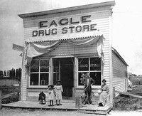 Eagle Idaho Drug Store opened 1906