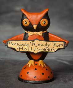 Take a look at this 'Whoo's Ready for Halloween' Owl Figurine by ESC and Company, Inc.