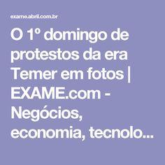 O 1º domingo de protestos da era Temer em fotos | EXAME.com - Negócios, economia, tecnologia e carreira