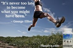 """""""It's never too late to become what you might have been."""" - George Elliot  #ARX #plantiva"""