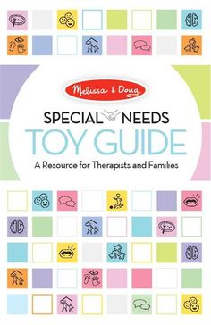 Special needs toy guide for families and therapist. Needed something like this for Kaiden.