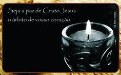 seja a paz de Cristo
