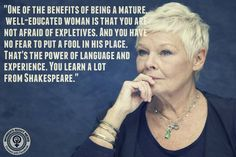 how i wish i could have judi dench as a mentor...