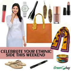 Celebrate your #ethinic side this weekend with #greenobag's #fashion tip.#dress up and enjoy your weekend in #style