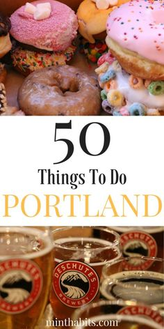 Best list of things to do in Portland Oregon. If you're figuring out what to do in Portland, use this list here.