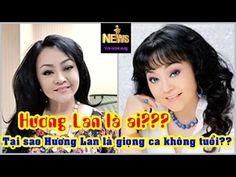 Hương Lan là ai và vì sao Hương Lan là giọng ca không tuổi ♥Tin Hôm Nay♥