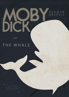 Moby Dick - Herman Melville The voyage of the whaling ship Pequod and its embattled Captain Ahab. The Pequod's captain sails for revenge against the elusive Moby Dick, a snow-white sperm whale that destroyed Ahab's former vessel and left him crippled Great Books To Read, I Love Books, Good Books, My Books, Book Jacket, Film Music Books, Book Reader, Book Cover Design, Book Lists