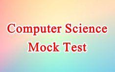 Online Mock Test, Online Test Series, Online Tests, Computer Science, Computer Technology