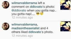 Wilmer liked and commented on Demi Lovato's picture.