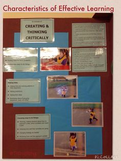 Characteristics of Effective Learning - Creating and thinking critically. This is displayed in our FS1 class.