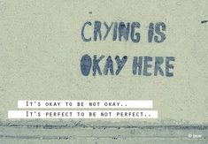 Infertility. Crying is okay here. It's okay to not be okay. It's perfect to not be perfect.