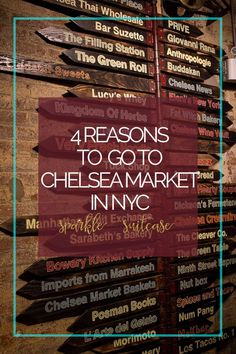 On your next trip to New York City, if you're looking for a place to get food, shopping and (bonus!) stay inside, away from the winter cold or summer heat, nothing beats Chelsea Market. Pin and save for later or click and read right now!
