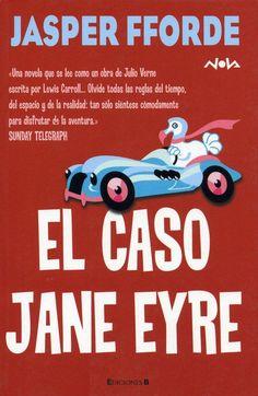 @pequeherrera: Desternillante El caso Jane Eyre, la novela de @jaspefforde  sobre libros y autores. Para no perdérsela