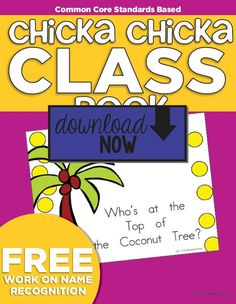 Chicka Chicka Boom Boom Class Book {Freebie Printable} Download