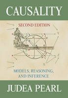 Judea Pearl - Causality: Models, Reasoning and Inference