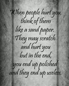 the end result of hurtful people.so true! Motivational Quotes For Love, Great Quotes, Quotes To Live By, Inspirational Quotes, Words Quotes, Wise Words, Me Quotes, Funny Quotes, Sayings