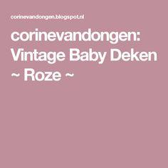 corinevandongen: Vintage Baby Deken ~ Roze ~