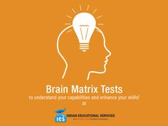 Brain Matrix Tests to understand your capabilities and enhance your skills! @IES Know where you stand!