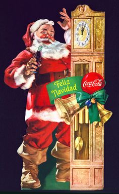 """This cardboard store display from Mexico was used in 1958. In the US a similar image of Santa next to a grandfather clock was used in 1954. Instead of """"Feliz Navidad,"""" the ribbon on the clock said """"Good Taste For All"""" in the US version."""