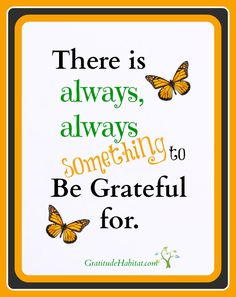 Be Grateful. gratitude