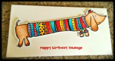 Birthday Cards, Happy Birthday, Paper Art, Sausage, Stamps, Projects To Try, Arts And Crafts, Dog, Kids