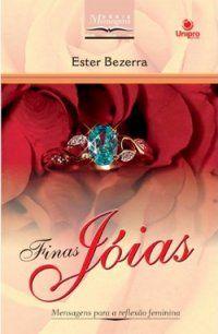Finas Jóias - Ester Bezerra