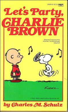 Let's Party, Charlie Brown - Kiss Her You Blockhead