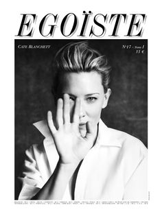 EGOÏSTE N°17 Tome I - Cate Blanchett by Paolo Roversi