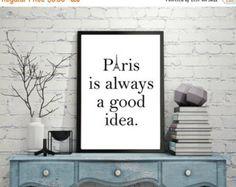 Check out 20% OFF SALE Paris Quote, Paris Print, Paris Good Idea, Paris Typography, Hepburn Quote, Paris Sayings, Eiffel Tower, France Quote, Wanderlu on peppermintcreekprint