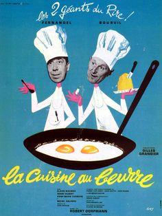 La cuisine au beurre - Gilles Grangier