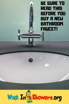 Be Sure To Read This Before You Buy A New Bathroom Faucet!