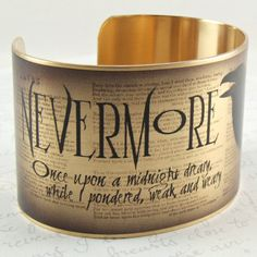 Edgar Allan Poe Jewelry - Nevermore - The Raven Literary Quote Brass Cuff - Book Gift. $40.00, via Etsy.