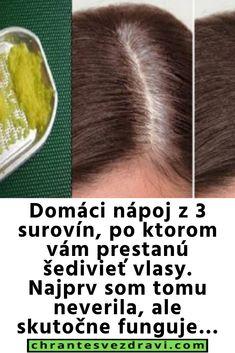 Domáci nápoj z 3 surovín, po ktorom vám prestanú šedivieť vlasy. Najprv som tomu neverila, ale skutočne funguje…