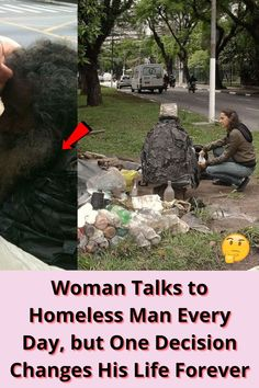#Woman #Talks #Homeless #Man #Every #Day #One #Decision #Changes #Life #Forever