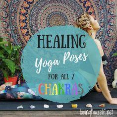 Yoga Poses to Awaken & Balance All 7 Chakras - Chakra Yoga