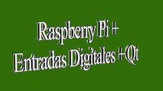 RaspberryPi + Entradas Digitales + Qt