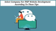 Select Company For PHP Website Development According To These Tips Php Website, Seo, The Selection, History, Tips, Historia, Counseling