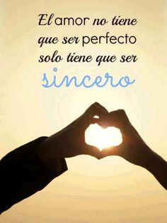 No un amor perfecto, sino sincero                                                                                                                                                                                 Más