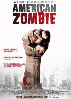 Nice to Eat You: Zombie Comedy Movies: American Zombie (2008)