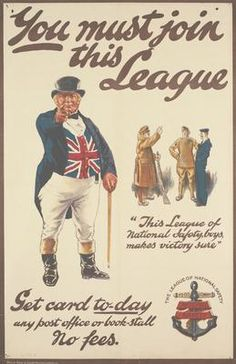 League of National Safety, the main image is a full-length depiction of John Bull wearing a Union Flag waistcoat and pointing at the viewer. The smaller image is of two British soldiers and a sailor standing together talking and laughing. IWM PST 13335