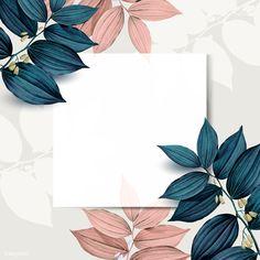 Square white frame on pink and blue leaf pattern background Framed Wallpaper, Flower Background Wallpaper, Frame Background, Flower Backgrounds, Wallpaper Backgrounds, Backgrounds Free, Blue White Background, Background Design Vector, Pattern Background